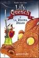 Cover of Lily Quench e la regina drago