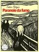 Cover of Paranoie da fumo