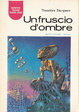 Cover of Un fruscio d'ombre