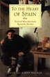 Cover of To the Heart of Spain