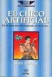 Cover of El chico artificial