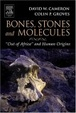 Cover of Bones, Stones and Molecules