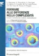 Cover of Formare alle differenze nella complessità. Generi e alterità nei contesti multiculturali