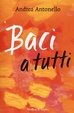 Cover of Baci a tutti