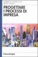 Cover of Progettare i processi di impresa