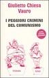 Cover of I peggiori crimini del comunismo