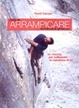 Cover of L'arte di arrampicare su roccia e ghiaccio