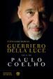 Cover of Guerriero della luce. Vita di Paulo Coelho