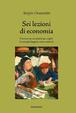 Cover of Sei lezioni di economia