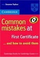 Cover of Common Mistakes at First Certificate ... and how to Avoid them