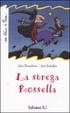 Cover of La strega Rossella