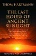 Cover of The Last Hours of Ancient Sunlight