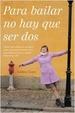 Cover of Para bailar no hay que ser dos