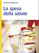 Cover of La spesa della salute