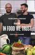 Cover of In Food We Trust