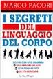 Cover of I segreti del linguaggio del corpo