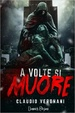 Cover of A volte si muore