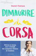 Cover of Dimagrire di corsa