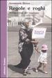 Cover of Regole e roghi. Metamorfosi del razzismo