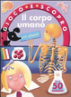 Cover of Il corpo umano. Gioco e scopro. Con adesivi