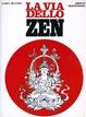 Cover of La Via dello Zen