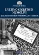 Cover of L'ultimo segreto di Mussolini