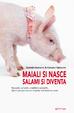 Cover of Maiali si nasce, salami si diventa