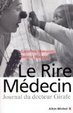 Cover of Le Rire Médecin