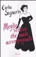 Cover of Meglio vedove che male accompagnate