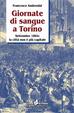 Cover of Giornate di sangue a Torino