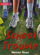 Cover of School Trouble