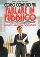 Cover of Corso completo per parlare in pubblico