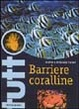 Cover of Barriere coralline
