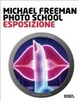 Cover of Photo school. Esposizione