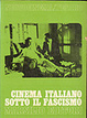 Cover of Cinema italiano sotto il fascismo