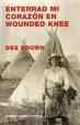 Cover of Enterrad mi corazón en Wounded Knee