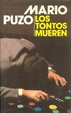 Cover of Los Tontos Mueren