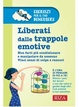 Cover of Liberati dalle trappole emotive