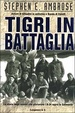 Cover of Tigri in battaglia