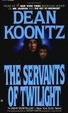 Cover of The Servants of Twilight