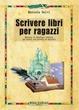 Cover of Scrivere libri per ragazzi