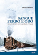 Cover of Sangue, ferro e oro