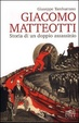 Cover of Giacomo Matteotti: storia di un doppio assassinio