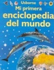 Cover of Mi Primera Enciclopedia Del Mundo