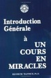 Cover of Introduction Générale à Un Cours en Miracles