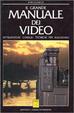 Cover of Il grande manuale dei video