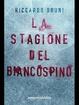 Cover of La stagione del biancospino