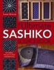 Cover of The Ultimate Sashiko Sourcebook
