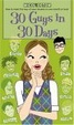 Cover of 30 Guys in 30 Days