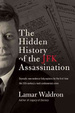 Cover of The Hidden History of the JFK Assassination